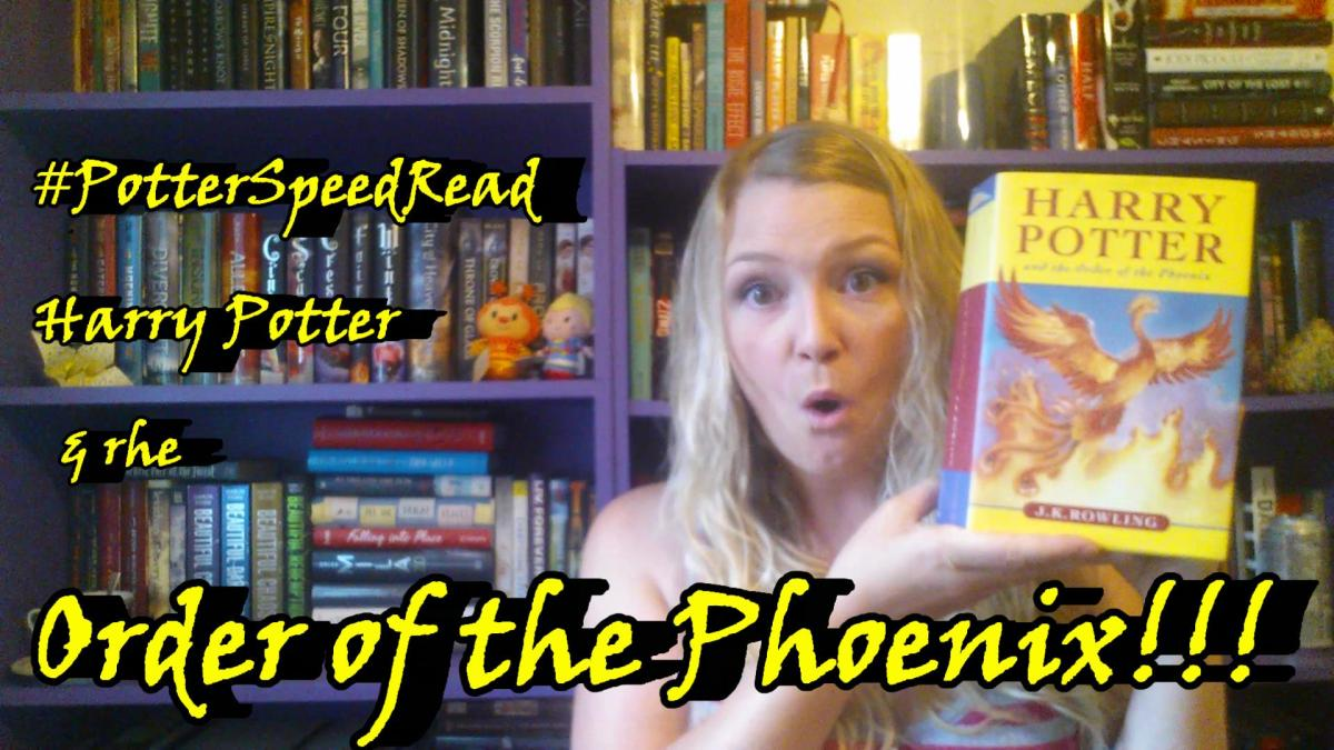 Harry Potter and the Order of the Phoenix by J. K. Rowling!! #potterspeedread
